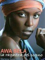 Awa Bela – La ragazza del sogno